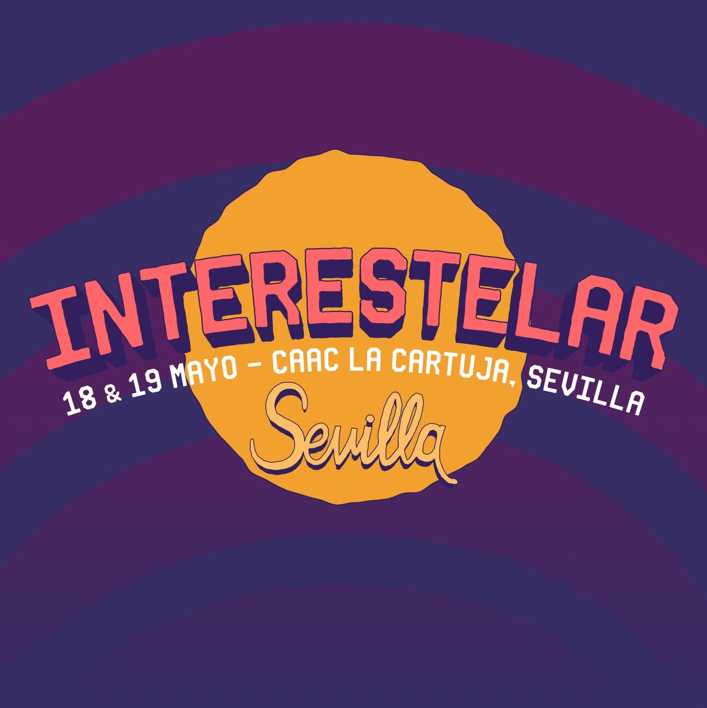 Interestelar Sevilla 2018