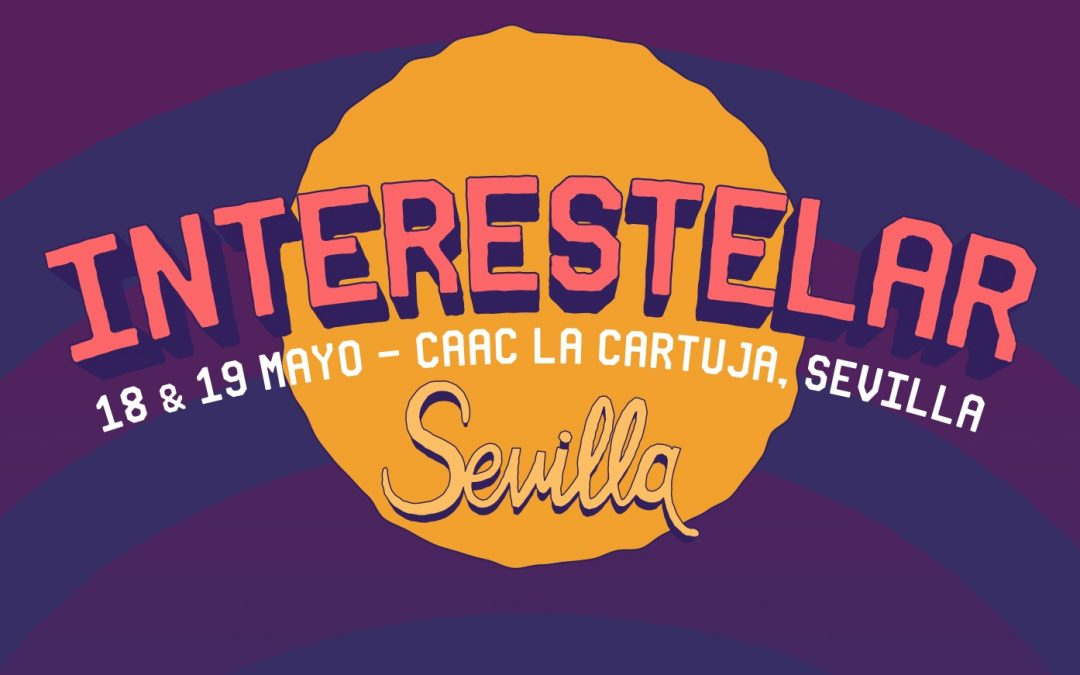 Interestelar Sevilla 2018